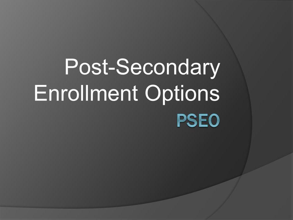 Post-Secondary Enrollment Options