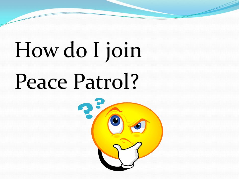 How do I join Peace Patrol?