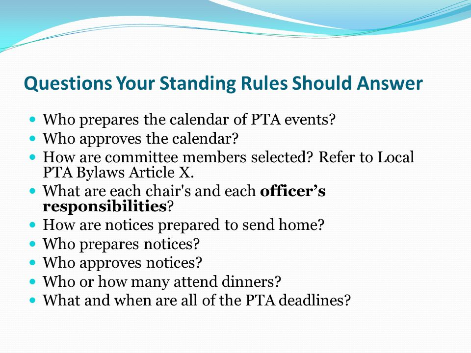 Standing Rules Standing rules are the rules an organization uses to administer its affairs under the provisions of its Bylaws. A well-organized and ef
