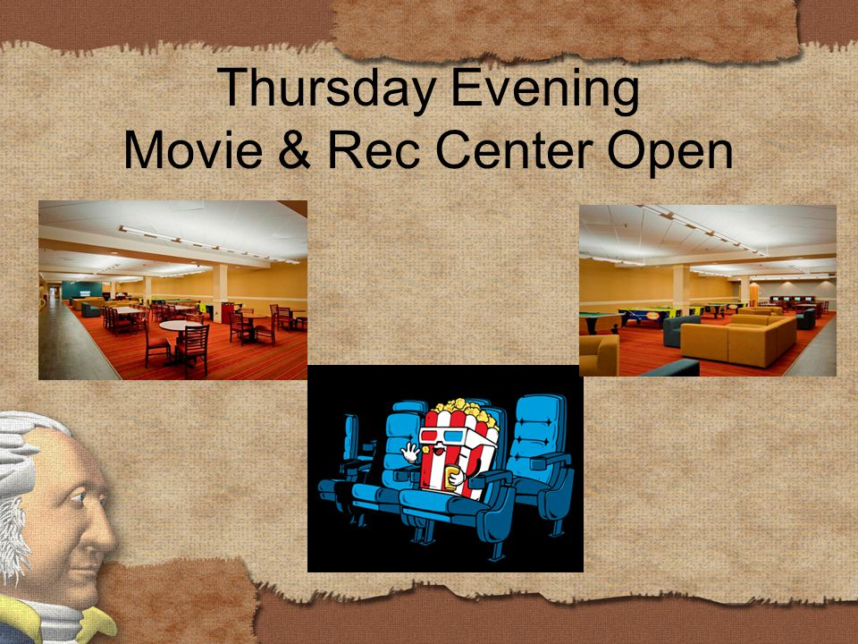Thursday Evening Movie & Rec Center Open