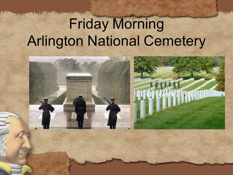 Friday Morning Arlington National Cemetery