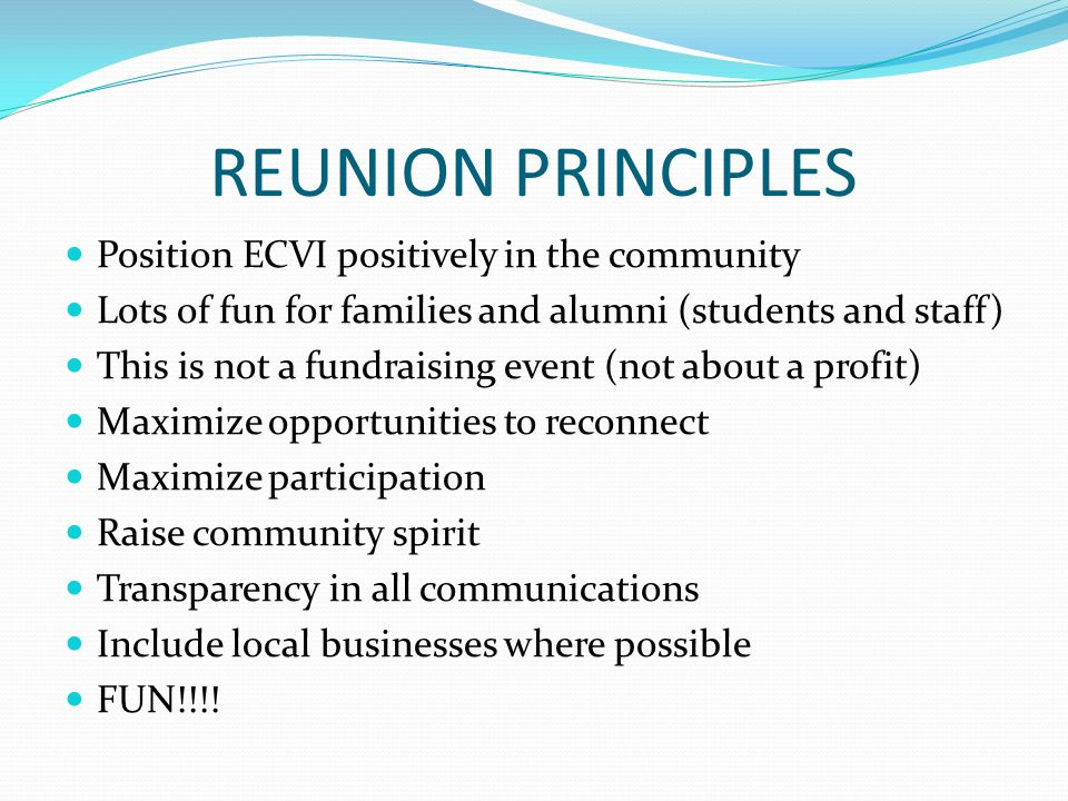 RULES OF ENGAGEMENT ECVI Principal has final approval on everything Financials must go through ECVI Head Secretary All payments, floats, etc.