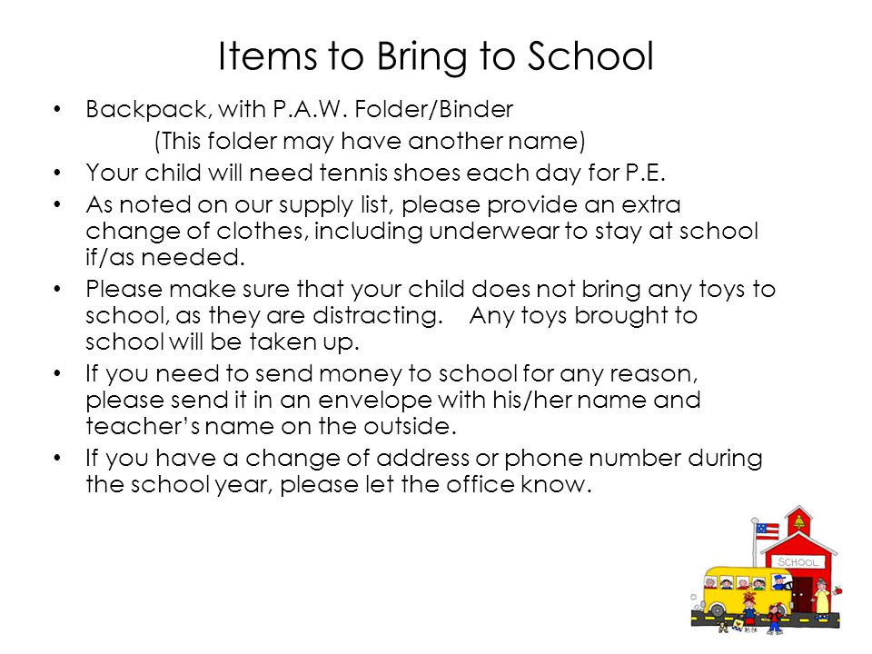 Items to Bring to School Backpack, with P.A.W.