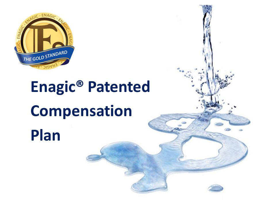 Enagic® Patented Compensation Plan