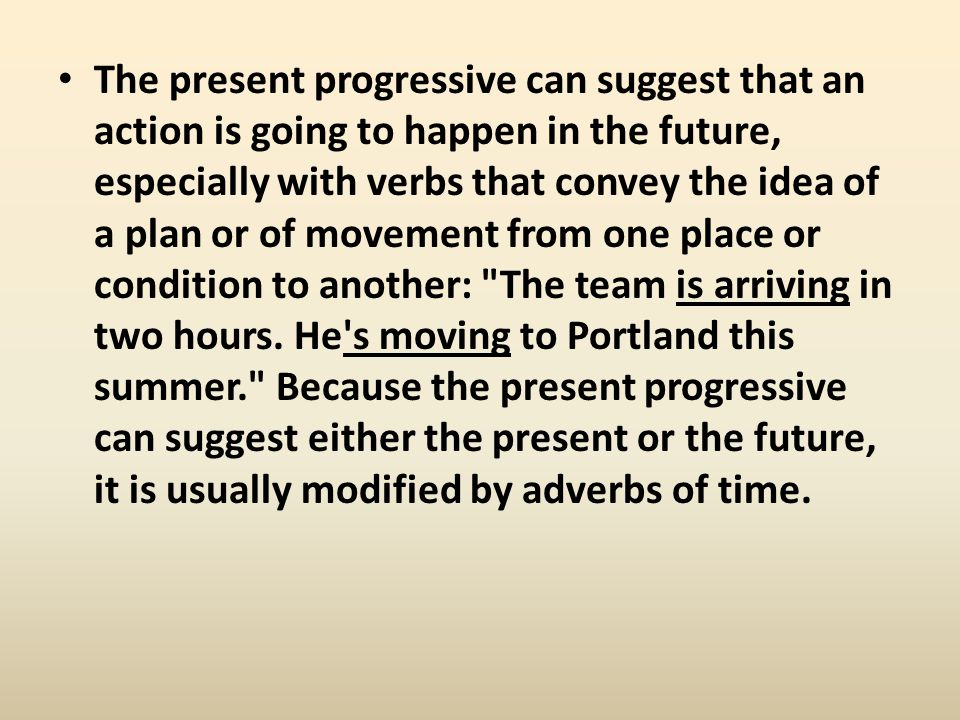 The present progressive can suggest that an action is going to happen in the future, especially with verbs that convey the idea of a plan or of moveme