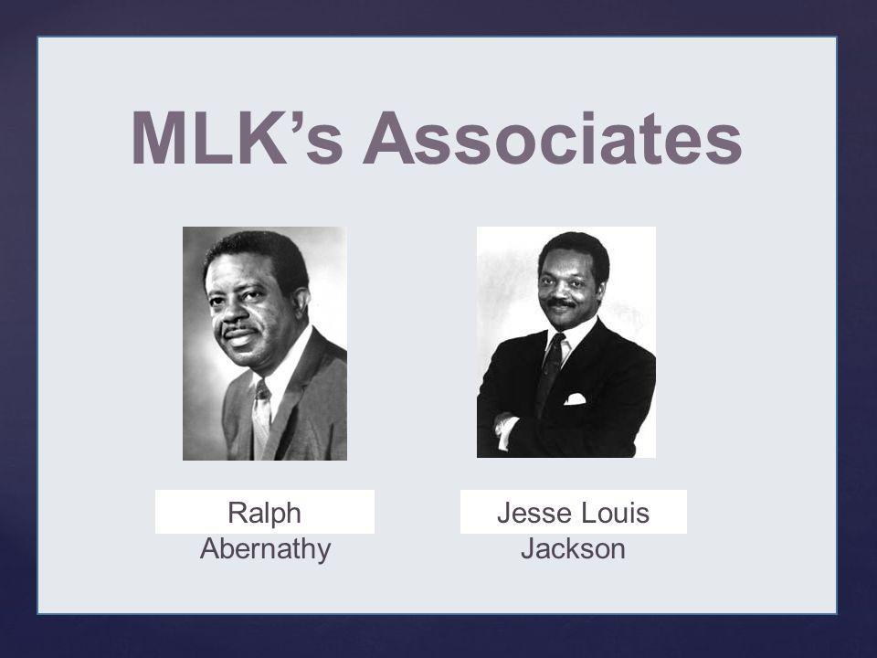 { MLK's Associates Ralph Abernathy Jesse Louis Jackson