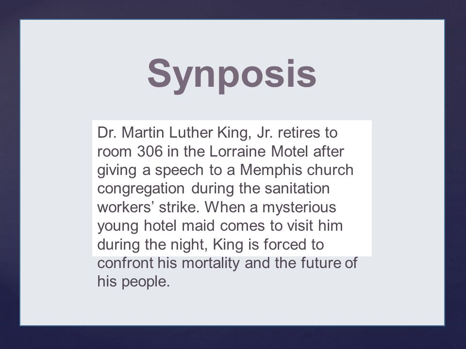 { Synposis Dr. Martin Luther King, Jr.