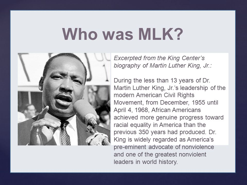 { Who was MLK.