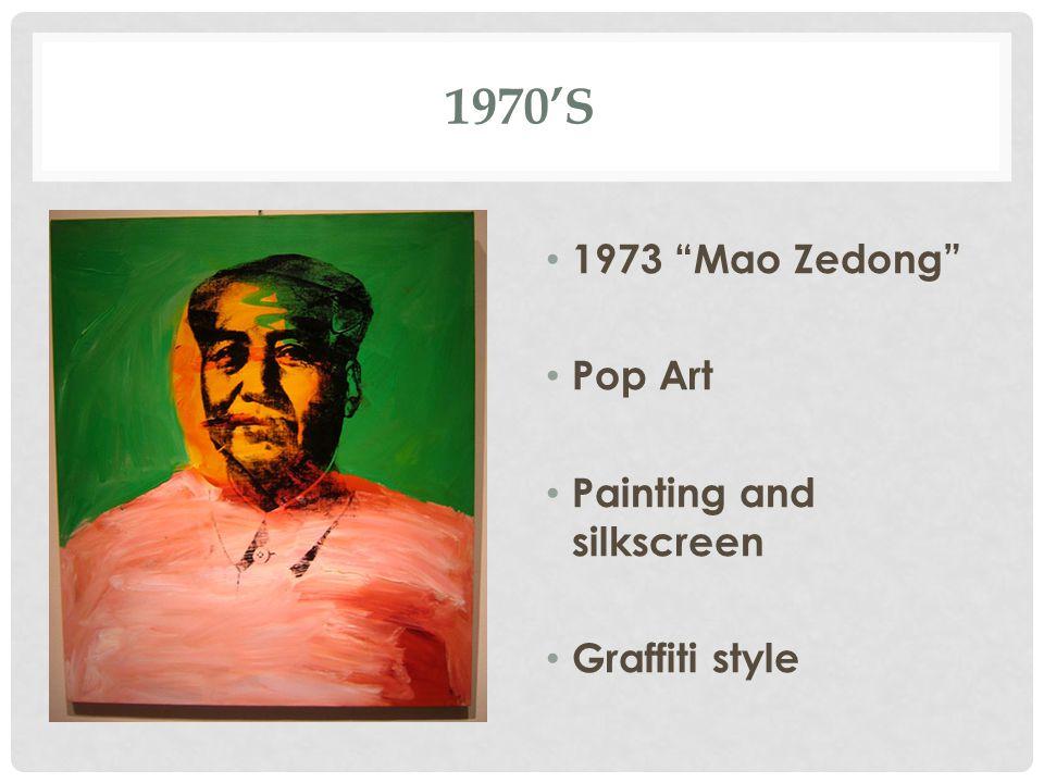 1970'S 1973 Mao Zedong Pop Art Painting and silkscreen Graffiti style