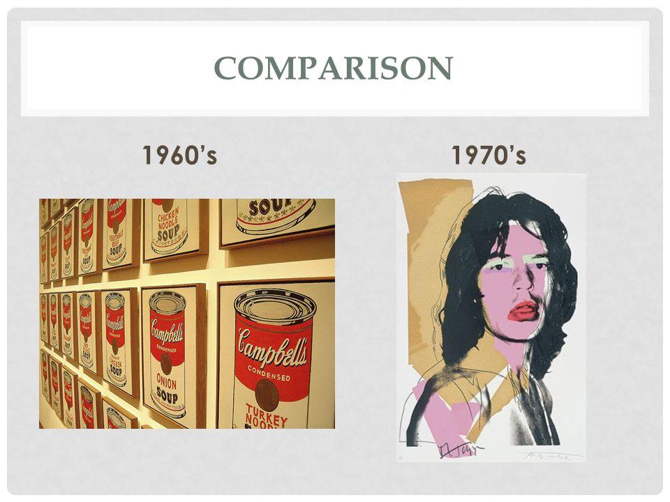 COMPARISON 1960's1970's