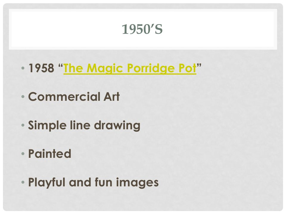 "1950'S 1958 ""The Magic Porridge Pot""The Magic Porridge Pot Commercial Art Simple line drawing Painted Playful and fun images"