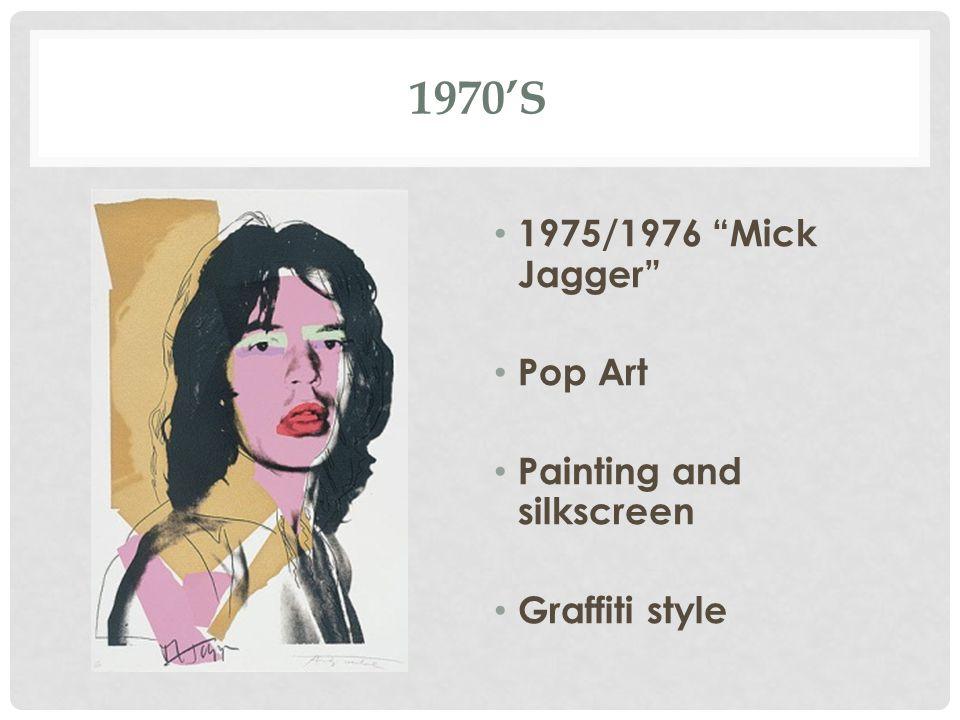 1970'S 1975/1976 Mick Jagger Pop Art Painting and silkscreen Graffiti style