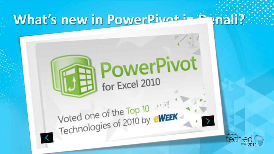 What's new in PowerPivot in Denali?