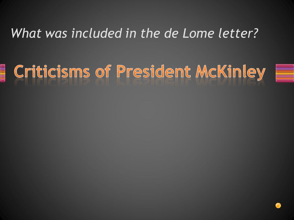 What was included in the de Lome letter?