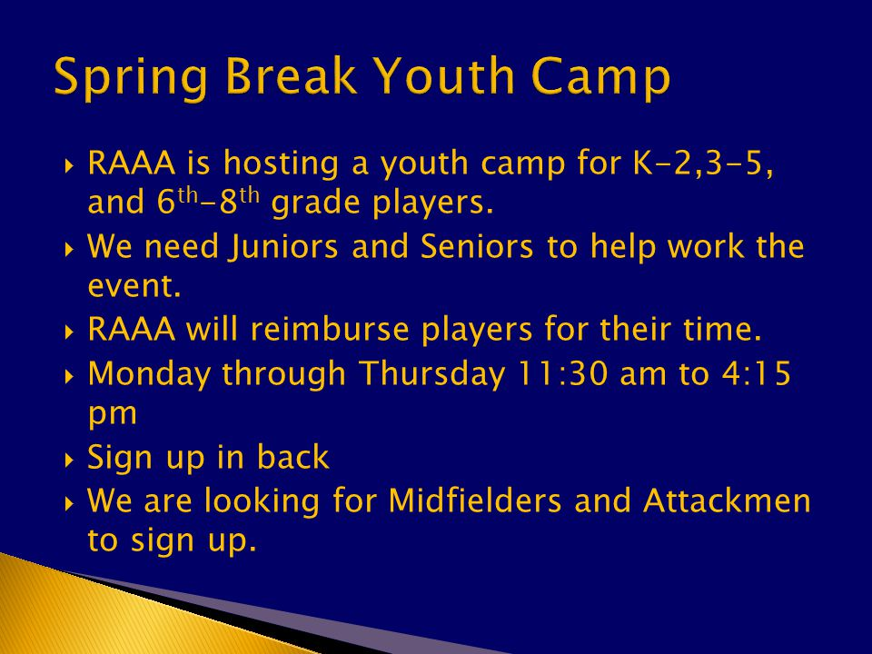  RAAA is hosting a youth camp for K-2,3-5, and 6 th -8 th grade players.