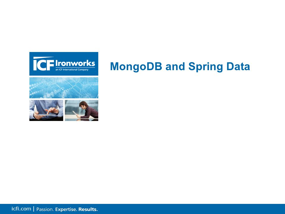 6 icfi.com | MongoDB and Spring Data