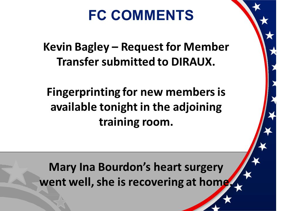 FC COMMENTS Kevin Bagley – Request for Member Transfer submitted to DIRAUX.