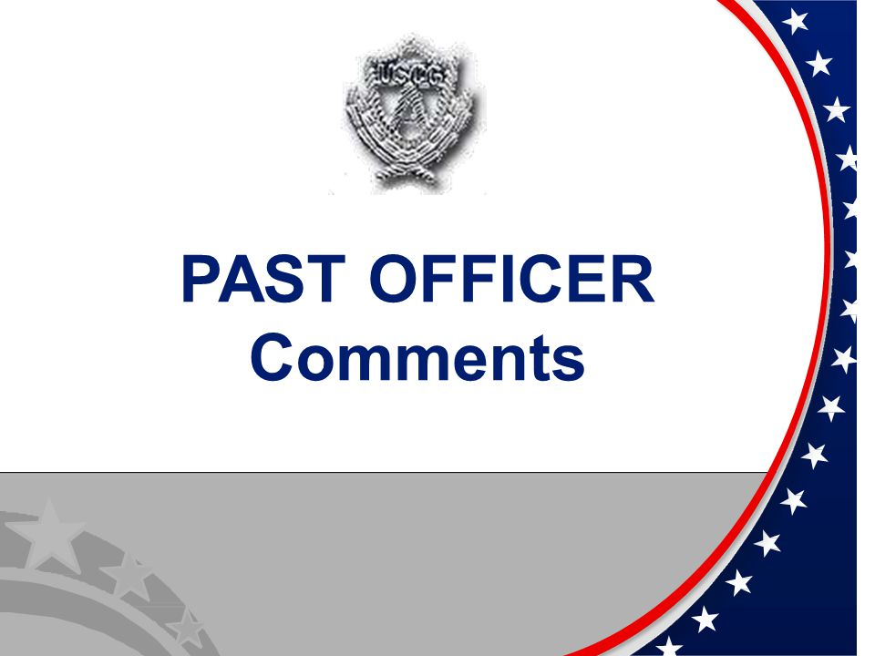 PAST OFFICER Comments