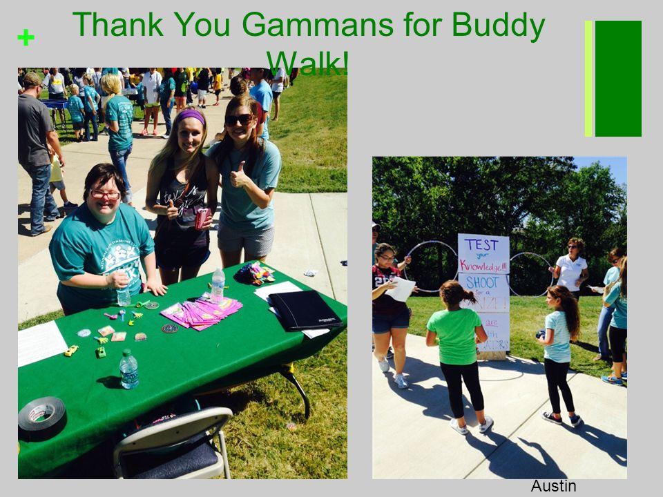 + Thank You Gammans for Buddy Walk! Austin