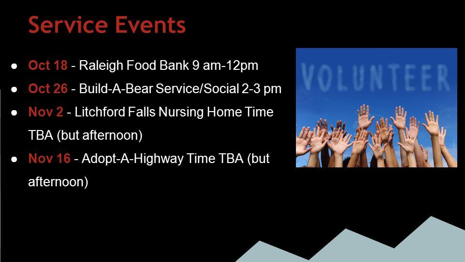 Fundraisers ●Sept 22-29 - FreshBerry's ●Oct 15 - Cueva de Lobos (6pm-close) ●Nov 4 - Zaxby's (5-8pm) ●Nov 24 - Moe's (all day)