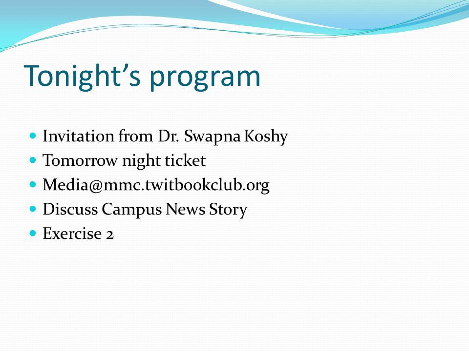 Tonight's program Invitation from Dr.