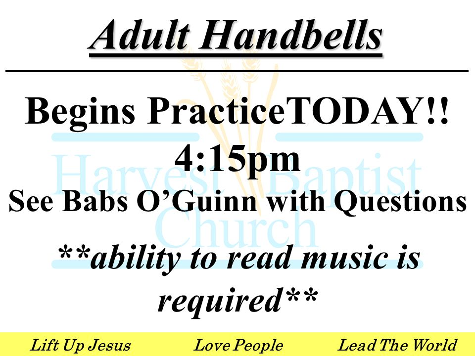 Lift Up JesusLove PeopleLead The World Adult Handbells Begins PracticeTODAY!.