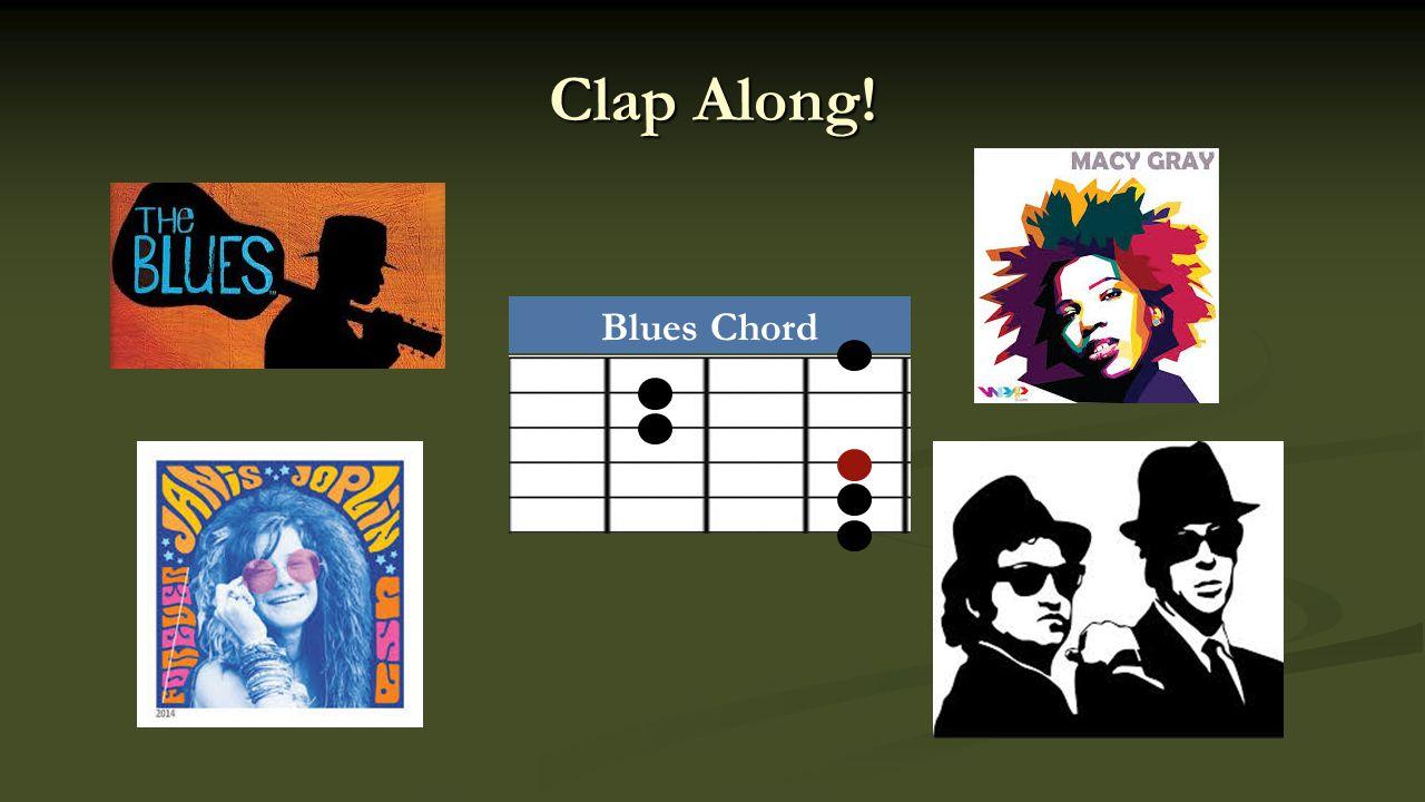 Clap Along! Blues Chord