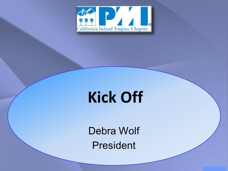 Debra Wolf President Kick Off