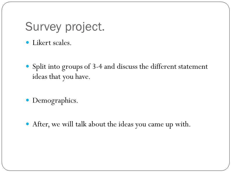 Survey project. Likert scales.