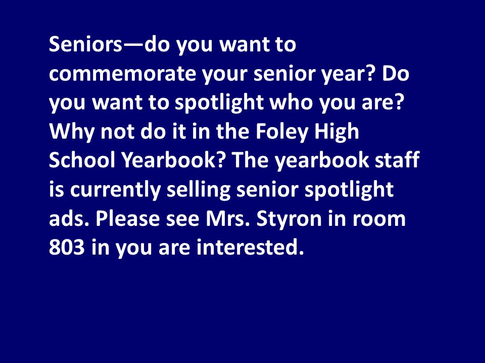Seniors—do you want to commemorate your senior year.
