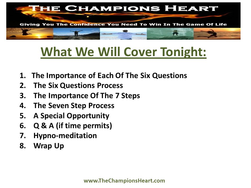 The Importance Of The Six Questions To Clarify What You Want And Why It's Important To You At A Very Deep Level