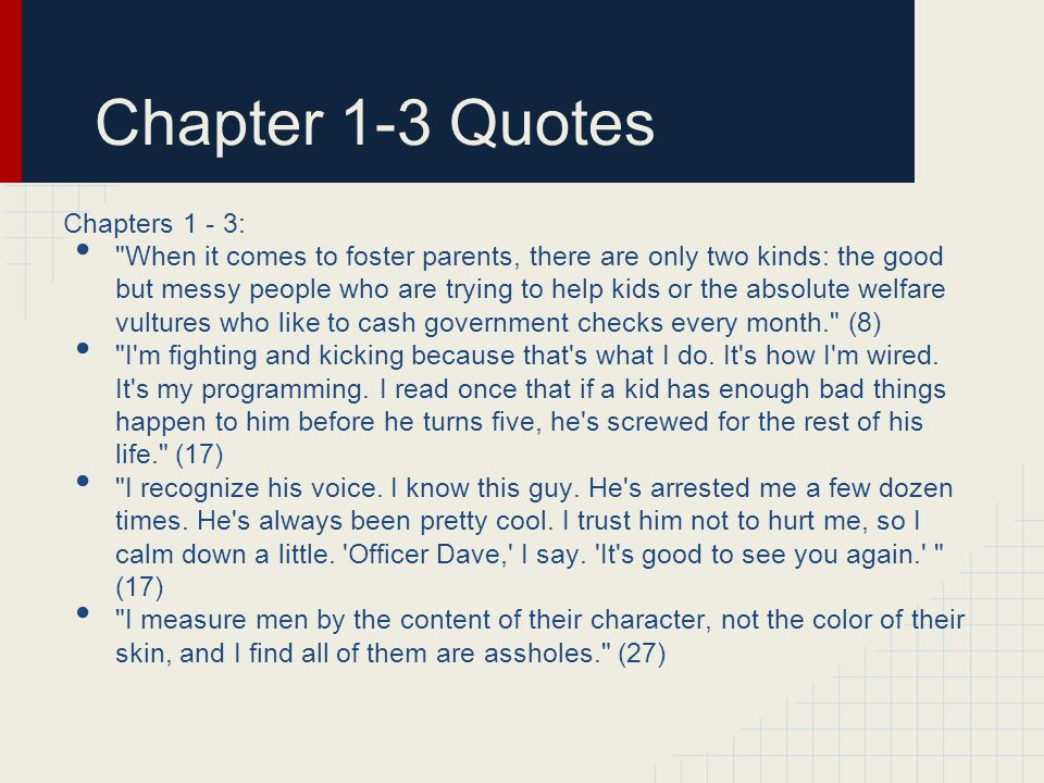 Chapter 1-3 Quotes Chapters 1 - 3: