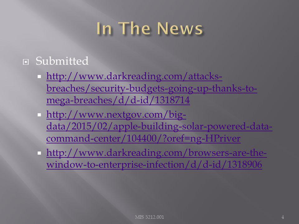 What I noted  http://www.dailydot.com/politics/jeremy- hammond-terrorist-watchlist-fbi/ http://www.dailydot.com/politics/jeremy- hammond-terrorist-watchlist-fbi/  http://www.theregister.co.uk/2015/02/02/google_ amazon_taboola_microsoft_adplock_plus_unblock/ http://www.theregister.co.uk/2015/02/02/google_ amazon_taboola_microsoft_adplock_plus_unblock/  http://www.theregister.co.uk/2015/02/02/its_time _to_flush_flash_if_you_havent_already_enough_is_e nough/ http://www.theregister.co.uk/2015/02/02/its_time _to_flush_flash_if_you_havent_already_enough_is_e nough/  http://www.theregister.co.uk/2015/02/02/dns_hij ack_d_link/ http://www.theregister.co.uk/2015/02/02/dns_hij ack_d_link/  http://www.theregister.co.uk/2015/02/03/target_c arders_on_parking_lot_driveby_blitz/ http://www.theregister.co.uk/2015/02/03/target_c arders_on_parking_lot_driveby_blitz/ MIS 5212.0015