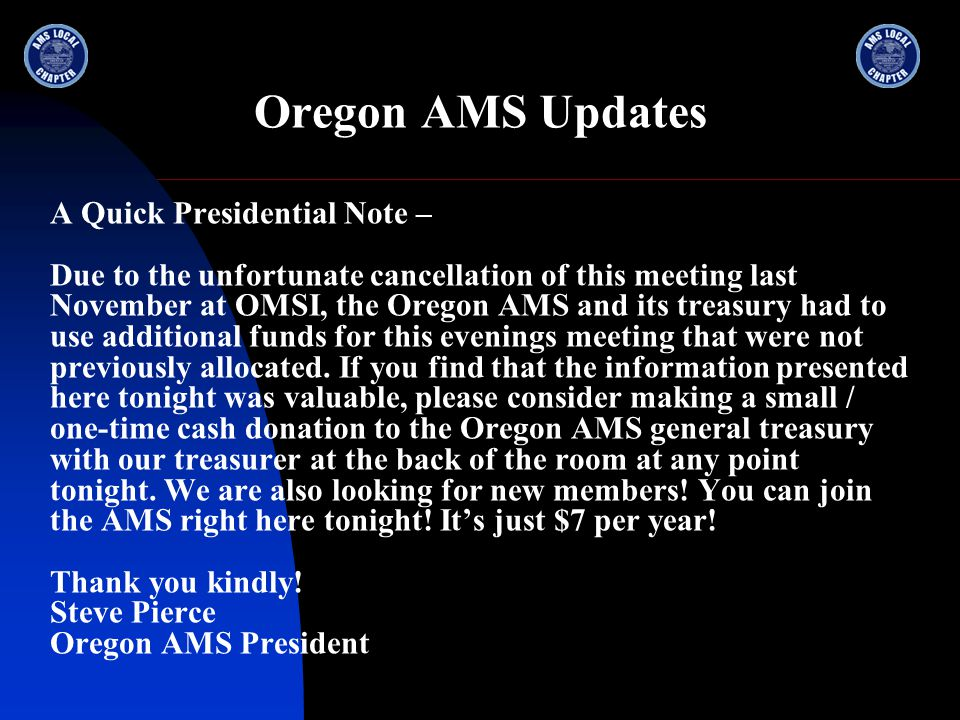 Oregon AMS Updates We appreciate the efforts of our media partners – KATU, KOIN, KGW, KPTV, KEX, KXL, KPAM, The Oregonian, The Columbian, and many more.