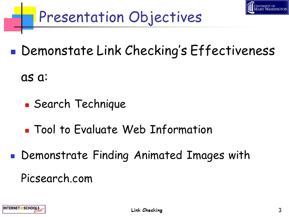 Link Checking 24 Simple Link Check NOTE The Yahoo link check syntax must include the http//.