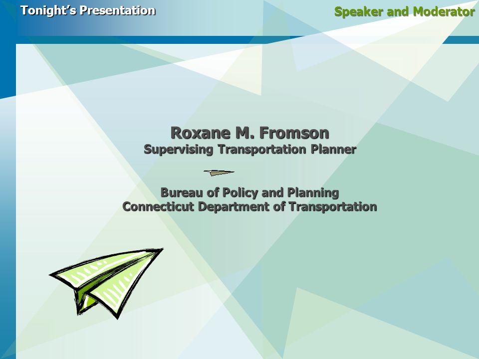 Speaker and Moderator Roxane M.