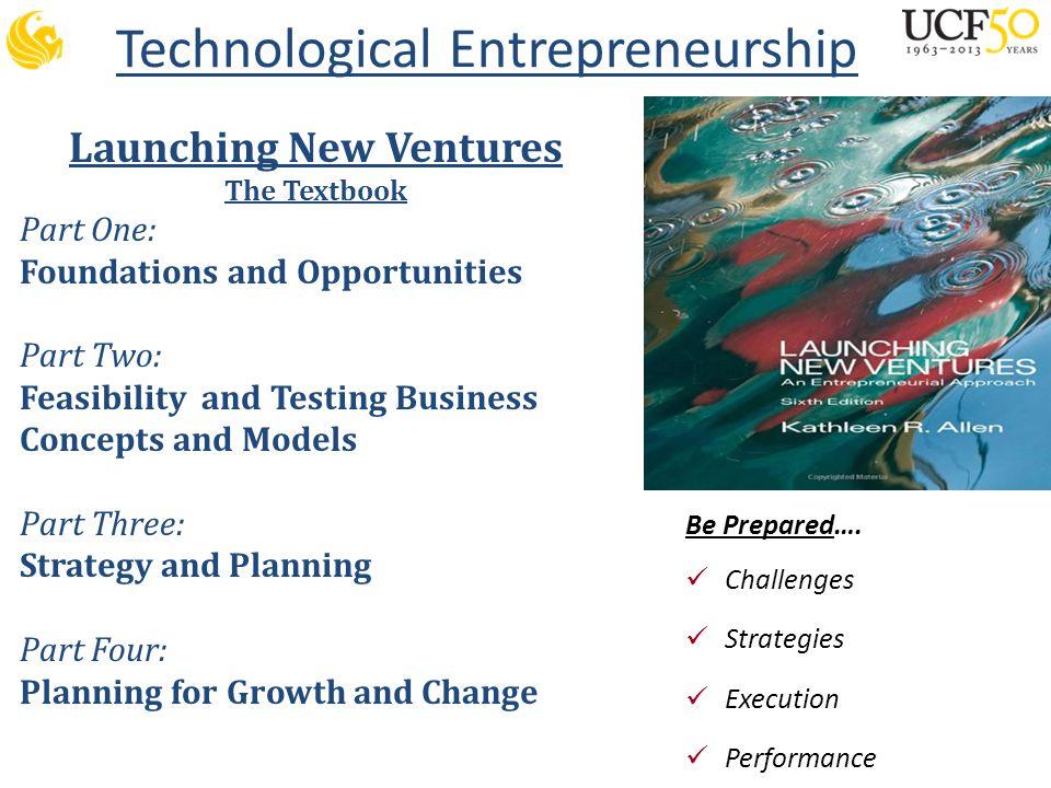 Technological Entrepreneurship Be Prepared….