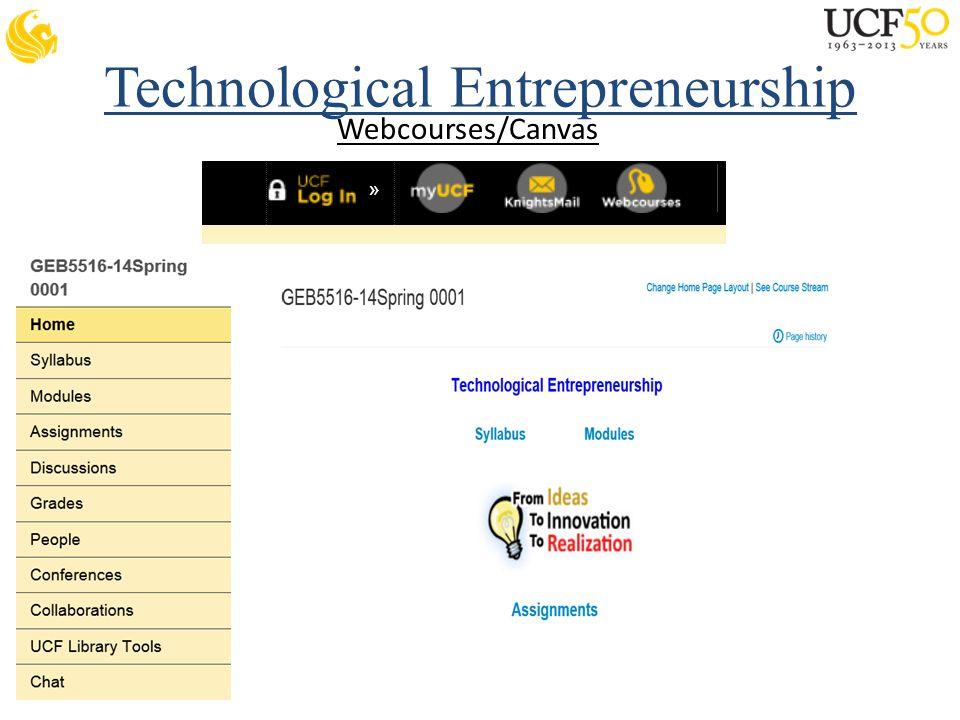 Technological Entrepreneurship Webcourses/Canvas