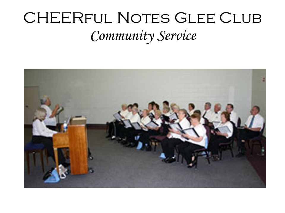 CHEERful Notes Glee Club Community Service