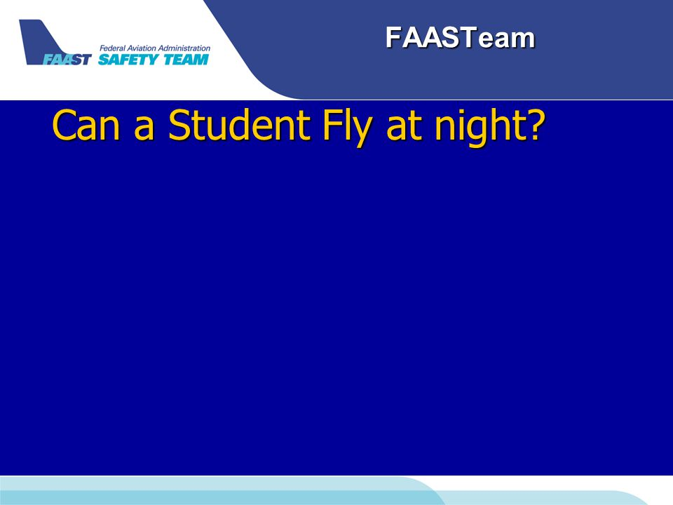 FAASTeam Can a Student Fly at night