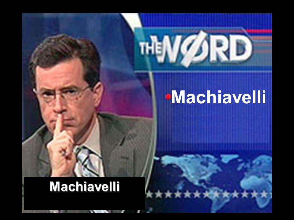 Machiavelli Machiavelli