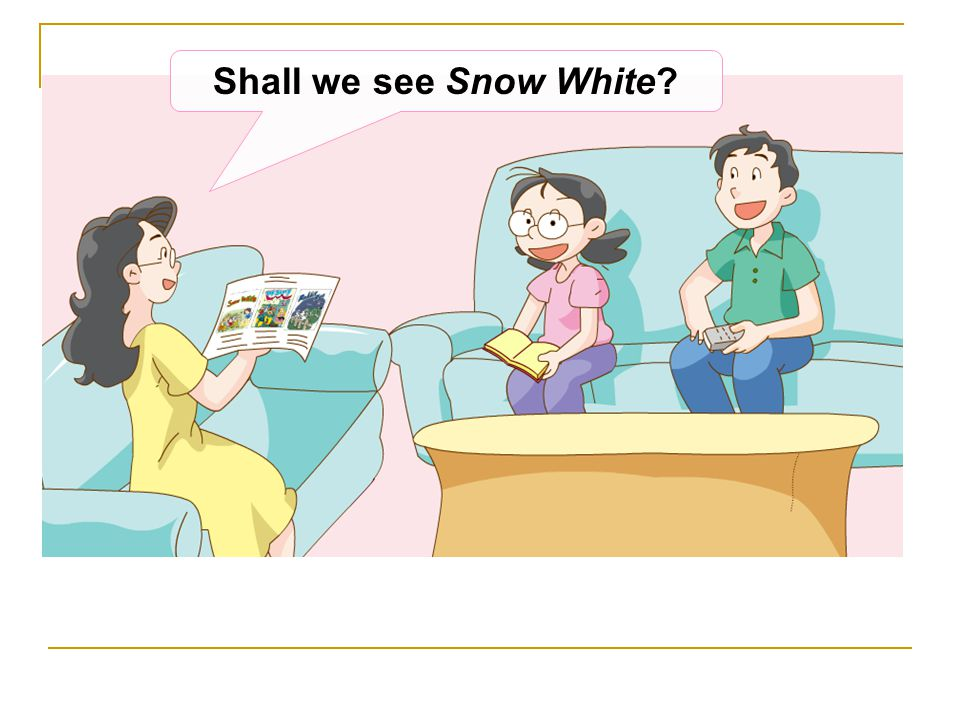 Shall we see Snow White