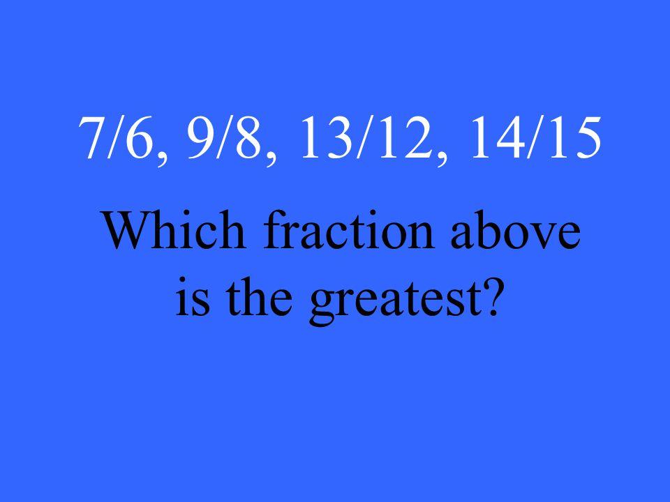 8/12 2/3 = 2/3) = = = = =  4  3