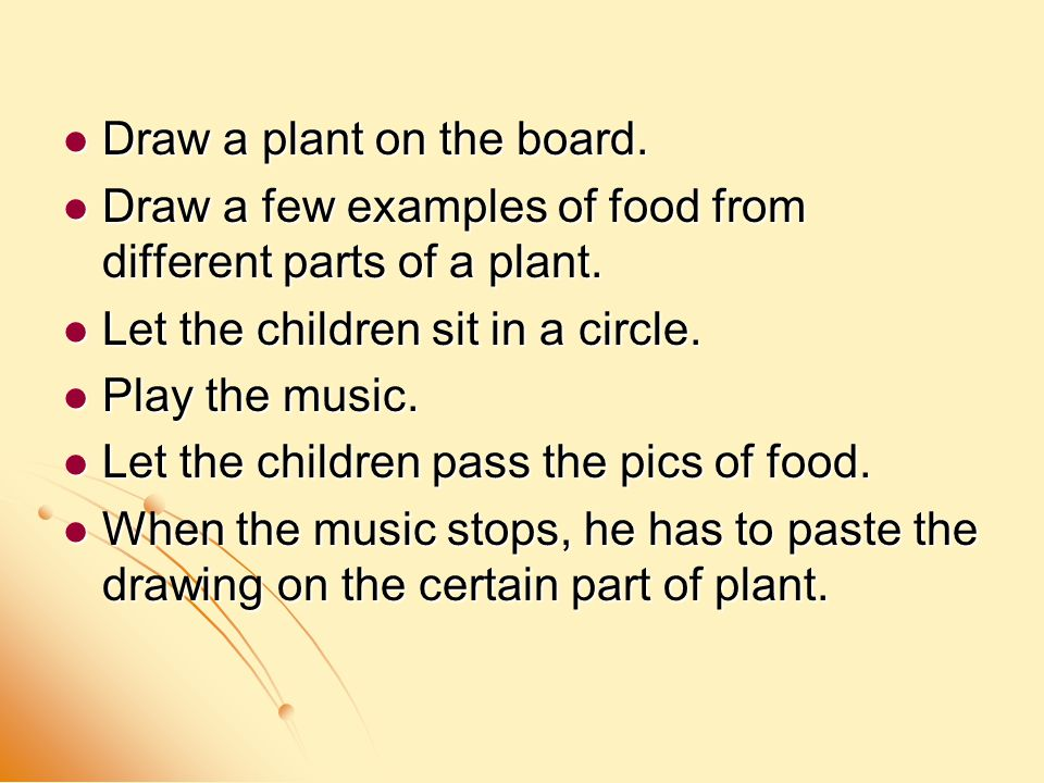 Draw a plant on the board. Draw a plant on the board.