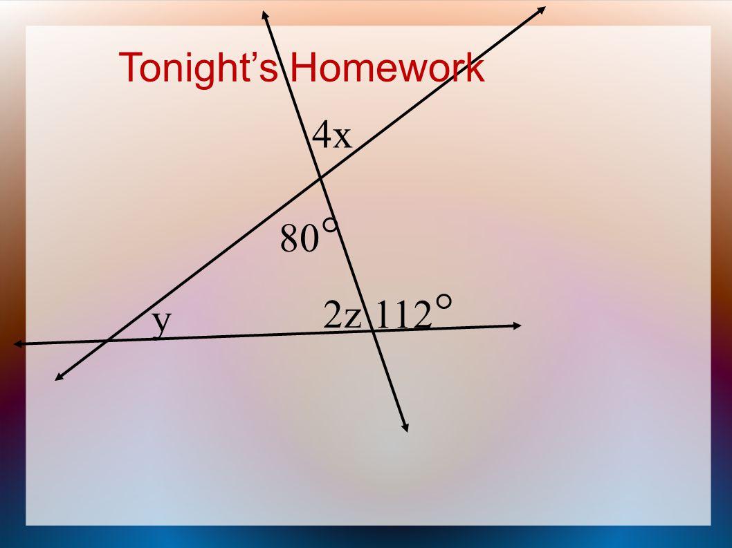 80  4x 112  y 2z Tonight's Homework