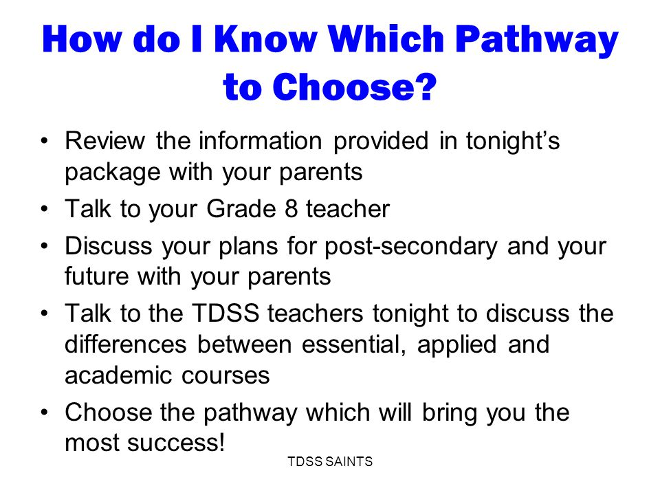How do I Know Which Pathway to Choose.