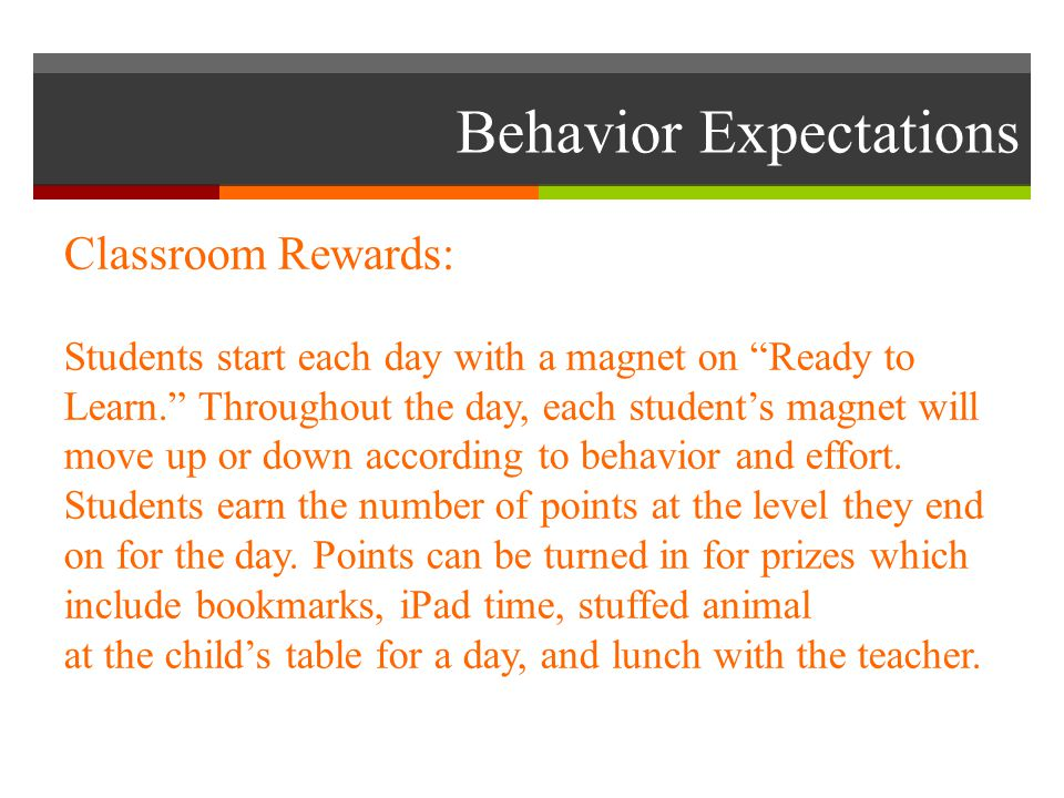 "Behavior Expectations Classroom Rewards: Students start each day with a magnet on ""Ready to Learn."" Throughout the day, each student's magnet will mov"