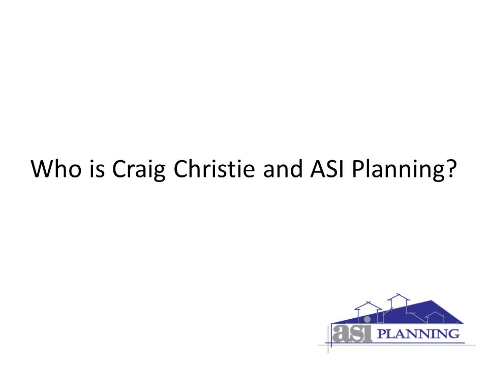 Who is Craig Christie and ASI Planning