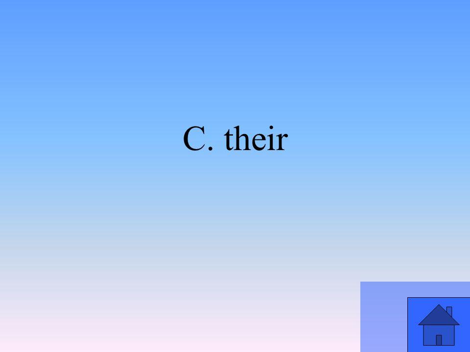 C. their