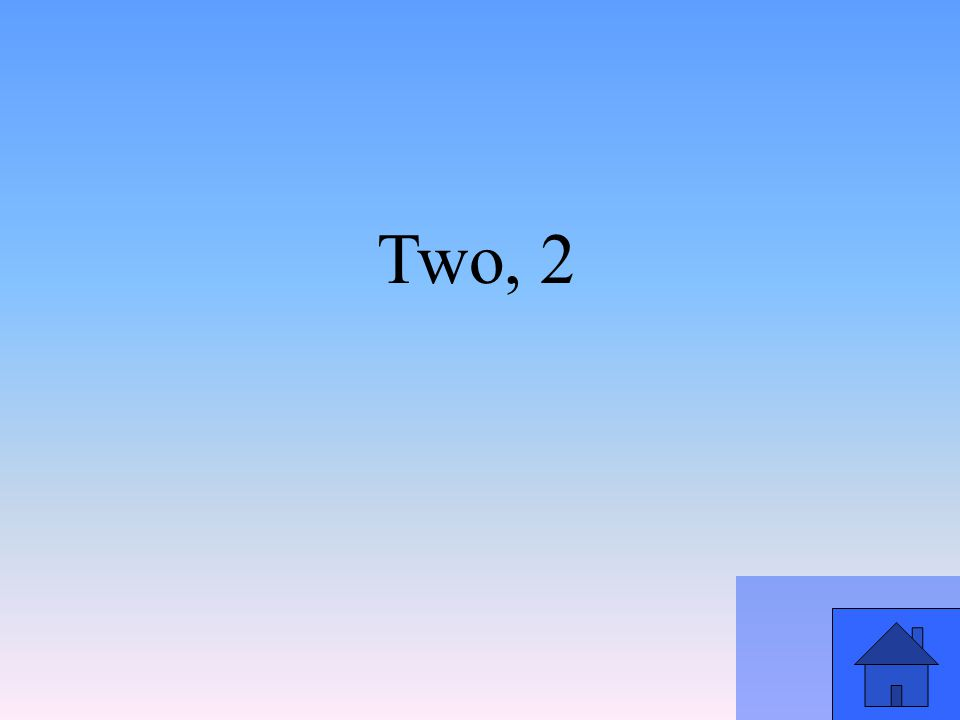 Two, 2